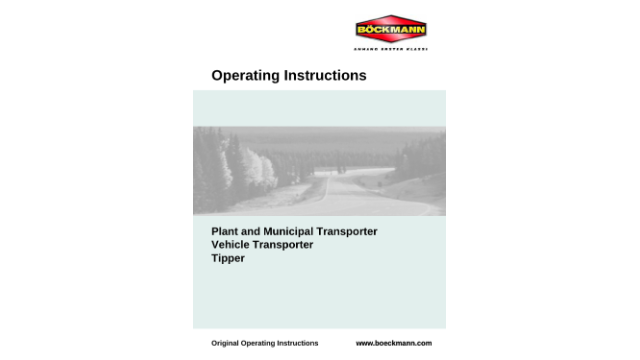 Operating Instructions for Plant an Municipal Transporter, Vehicle Transporter and Tipper