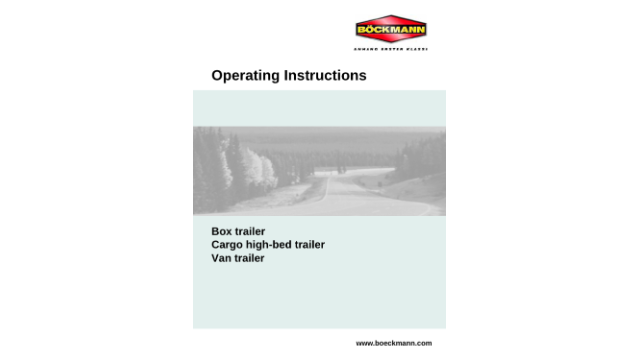 Operating Instructions for Box Trailer, Cargo high-bed Trailer and Van Trailer